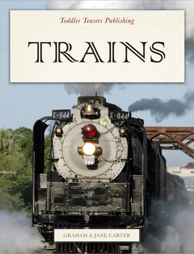 Trains by Graham Carter & Jane Carter Book Summary, Reviews and E-Book Download