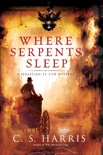 Where Serpents Sleep book summary, reviews and downlod