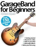 GarageBand for Beginners book summary, reviews and download
