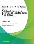 Sally Somers Von Behren v. William Somers Von Behren and Loretta Davis Von Behren book summary, reviews and downlod
