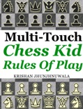 Chess Kid Rules of Play book summary, reviews and downlod