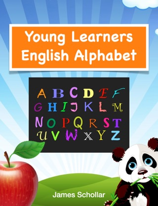 Young Learners English Alphabet by James Schollar book summary, reviews and downlod