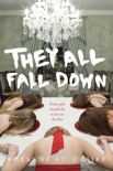 They All Fall Down book summary, reviews and downlod