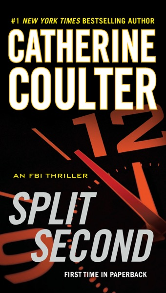 Split Second by Catherine Coulter Book Summary, Reviews and E-Book Download