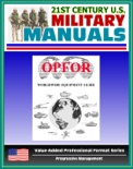 U.S. Army OPFOR Worldwide Equipment Guide, World Weapons Guide, Encyclopedia of Arms and Weapons - Vehicles, Recon, Infantry, Rifles, Rocket Launchers, Aircraft, Antitank Guns, Tanks, Assault Vehicles book summary, reviews and downlod