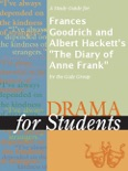 """A Study Guide for Frances Goodrich and Albert Hackett's """"The Diary of Anne Frank"""" book summary, reviews and downlod"""