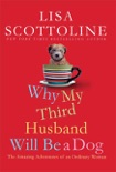 Why My Third Husband Will Be a Dog book summary, reviews and downlod