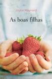 As boas filhas book summary, reviews and downlod