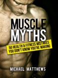 Muscle Myths book summary, reviews and download