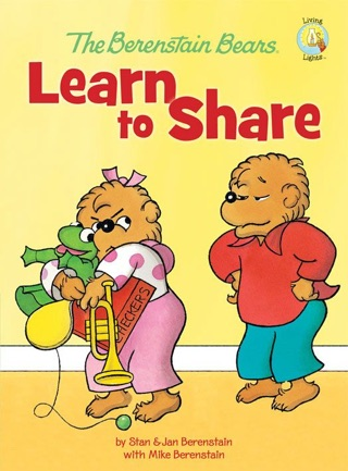 The Berenstain Bears Learn to Share by HARPERCOLLINS PUBLISHERS   book summary, reviews and downlod