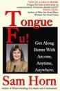 Tongue Fu!®