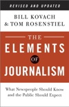 The Elements of Journalism, Revised and Updated 3rd Edition book summary, reviews and download