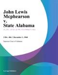 John Lewis Mcphearson v. State Alabama book summary, reviews and downlod