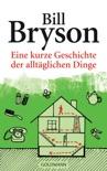 Eine kurze Geschichte der alltäglichen Dinge book summary, reviews and downlod