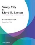 Sandy City v. Lloyd E. Larson book summary, reviews and downlod