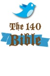 The 140 Bible: The New Testament book summary, reviews and downlod