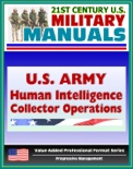 U.S. Army Human Intelligence (HUMINT) Collector Operations book summary, reviews and downlod