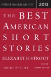 The Best American Short Stories 2013 book summary, reviews and downlod