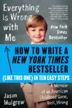 How to Write a New York Times Bestseller in Ten Easy Steps book summary, reviews and download