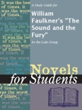"""A Study Guide for William Faulkner's """"The Sound and the Fury"""" book summary, reviews and downlod"""