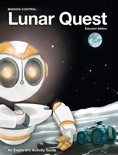 Mission Control: Lunar Quest (Educator Edition) book summary, reviews and download