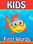 Kids First Words book summary, reviews and downlod