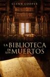 La biblioteca de los muertos (La biblioteca de los muertos 1) resumen del libro