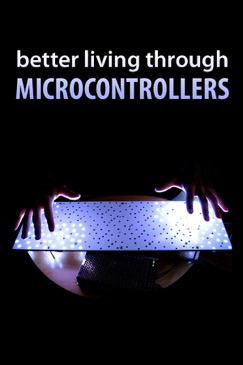 Better Living Through Microcontrollers E-Book Download