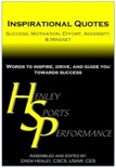 Inspirational Quotes: Success, Motivation, Effort, Adversity, & Mindset book summary, reviews and download