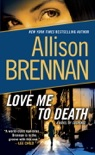 Love Me to Death book summary, reviews and downlod