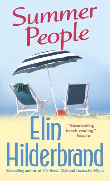 Summer People by Elin Hilderbrand Book Summary, Reviews and E-Book Download