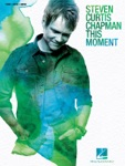 Steven Curtis Chapman - This Moment (Songbook)