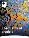 Chemistry of Crude Oil book summary, reviews and download