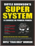Doyle Brunson's Super System book summary, reviews and download