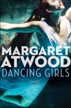 Dancing Girls book summary, reviews and downlod