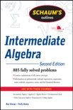 Schaum's Outline of Intermediate Algebra, Second Edition book summary, reviews and download
