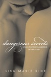 Dangerous Secrets book summary, reviews and downlod