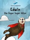 Edwin the Super Duper Otter e-book