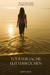 Todesursache: Flitterwochen (Buch #1 Karibische Morde) book summary, reviews and downlod