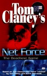 Tom Clancy's Net Force: The Deadliest Game book summary, reviews and downlod