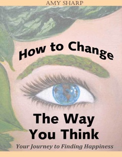 How to Change the Way You Think E-Book Download
