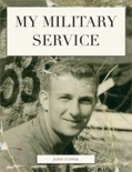 My Military Service book summary, reviews and download