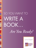 So You Want to Write a Book… Are You Ready? book summary, reviews and download