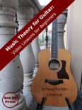 Music Theory for Guitar: Video Lessons for Beginners book summary, reviews and download