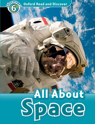 Oxford Read and Discover: All About Space (Level 6) textbook download