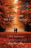 Everything We Ever Wanted book summary, reviews and downlod