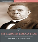 My Larger Education book summary, reviews and downlod