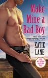 Make Mine a Bad Boy book summary, reviews and downlod