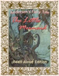The Little Mermaid - Read Aloud Edition book summary, reviews and downlod