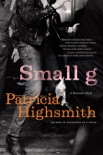 Small g: A Summer Idyll book summary, reviews and downlod